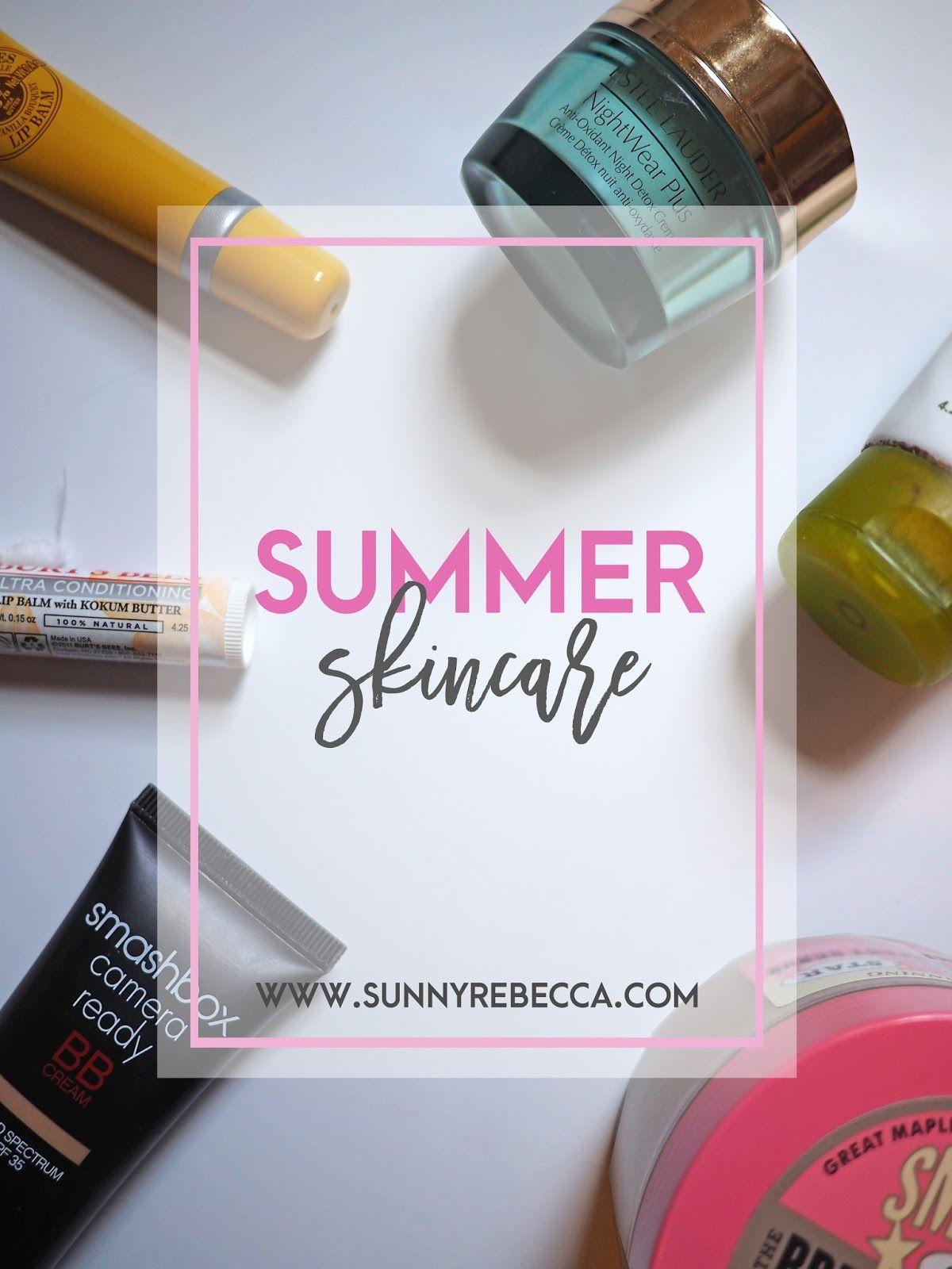 Summer Skincare | Sunny Rebecca