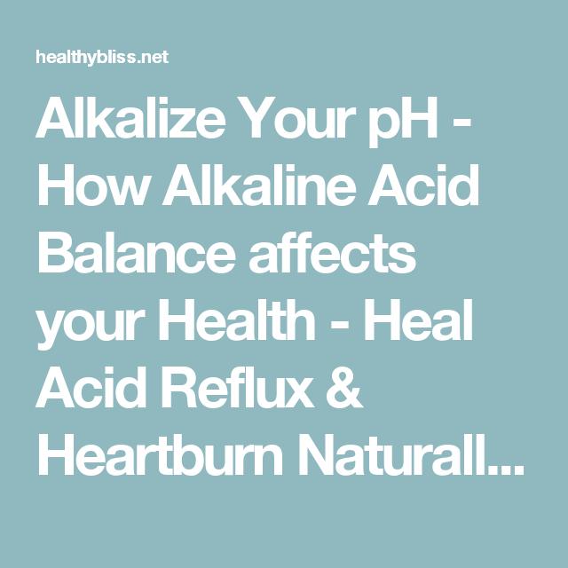 Alkalize Your pH - How Alkaline Acid Balance affects your Health - Heal Acid Reflux & Heartburn Naturally | Jennifer Thompson