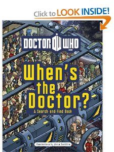 When's the Doctor?  That makes more sense.  This book should be bigger on the inside.