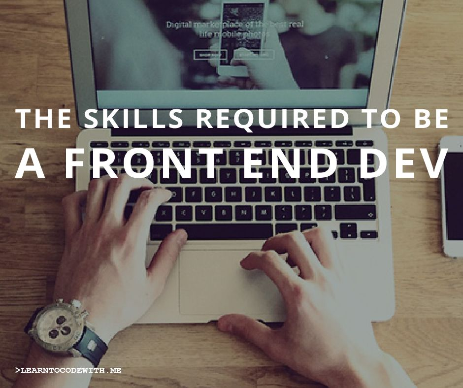 This article analyzes job ads, coding course curriculums and what people on the web are saying to determine the skills you need to be a front end developer.