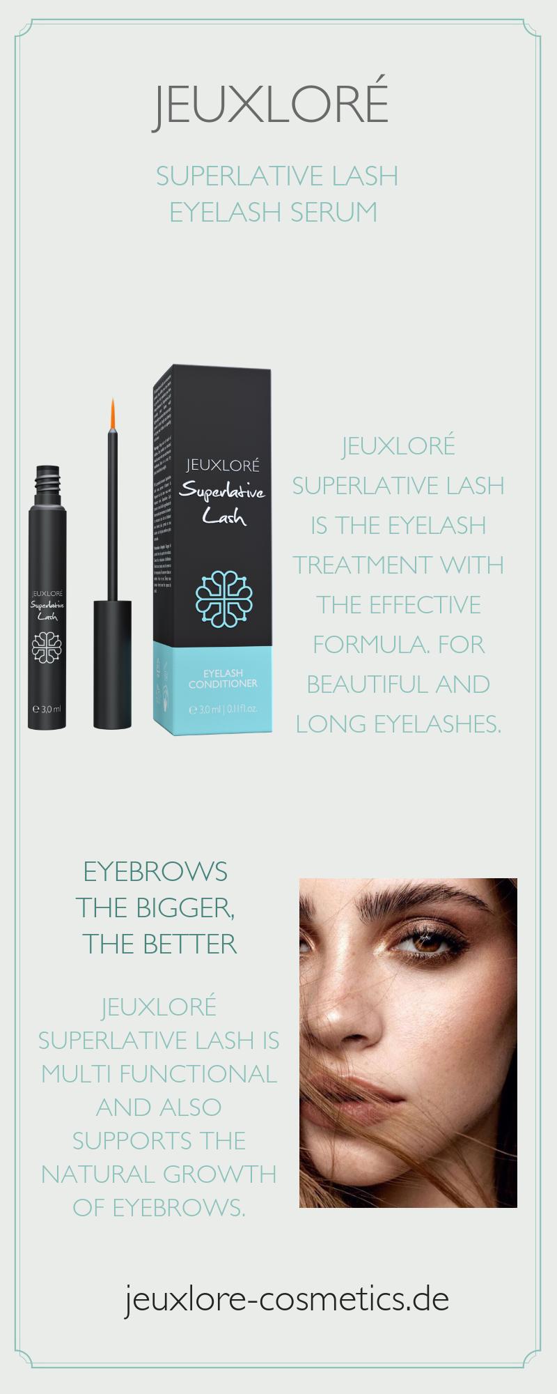 86733e210f8 THE EYELASH SERUM Jeuxloré Superlative Lash is the eyelash treatment with the  effective formula. For