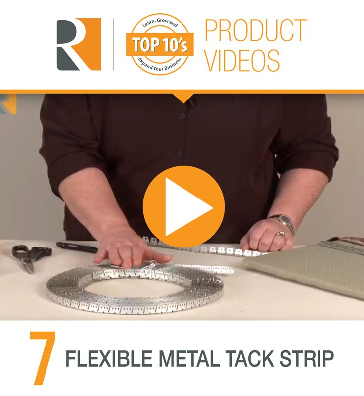 Learn How To Use Flexible Metal Tack Strip In Your Upholstery