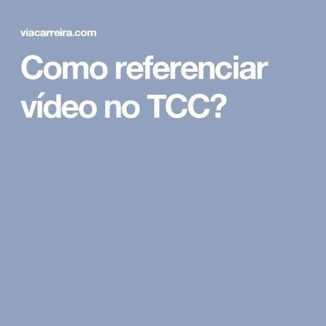 Como referenciar vídeo no TCC?