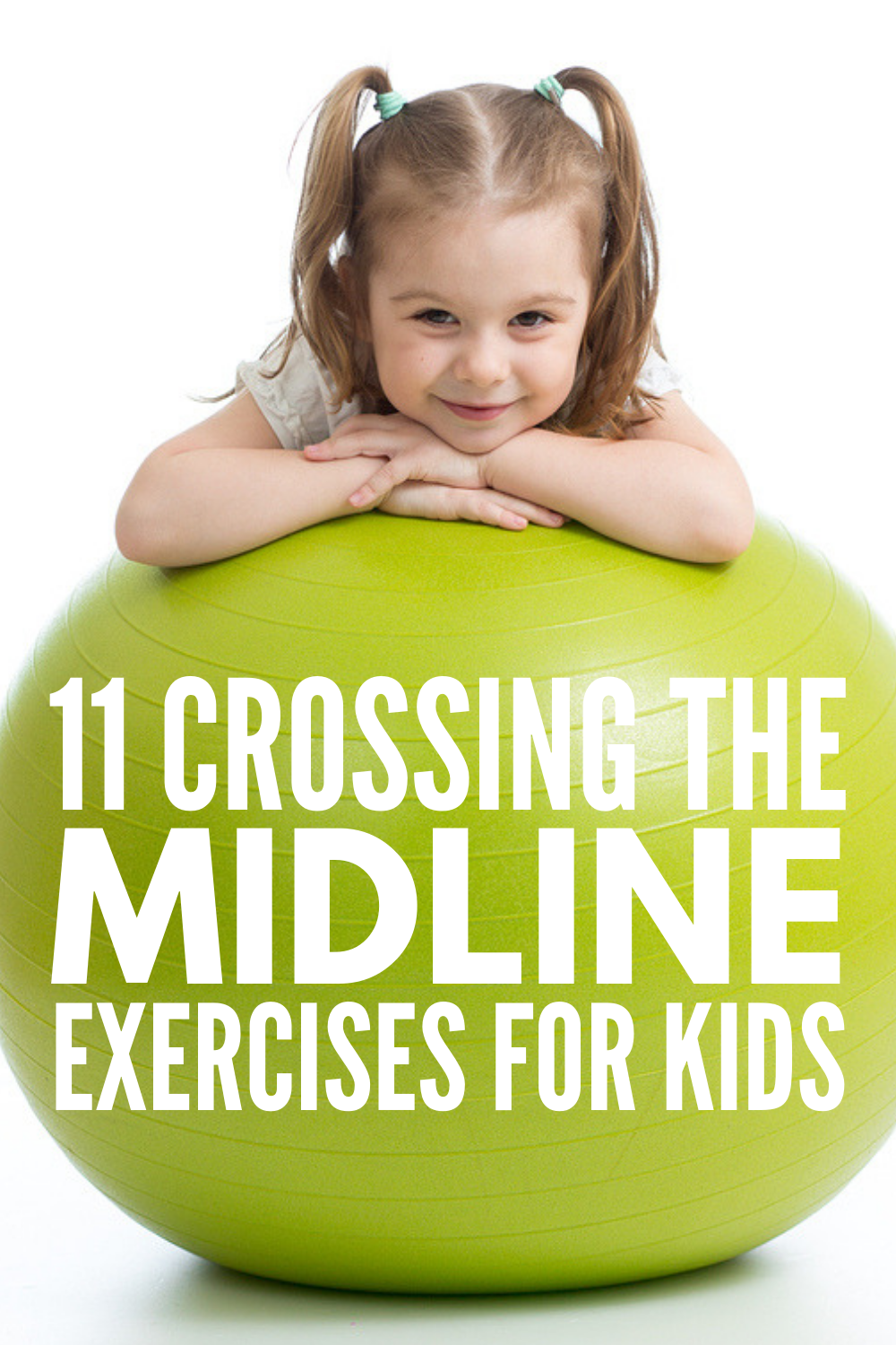 11 Crossing the Midline Activities for Kids | Perfect for toddlers, for kids in preschool, and for