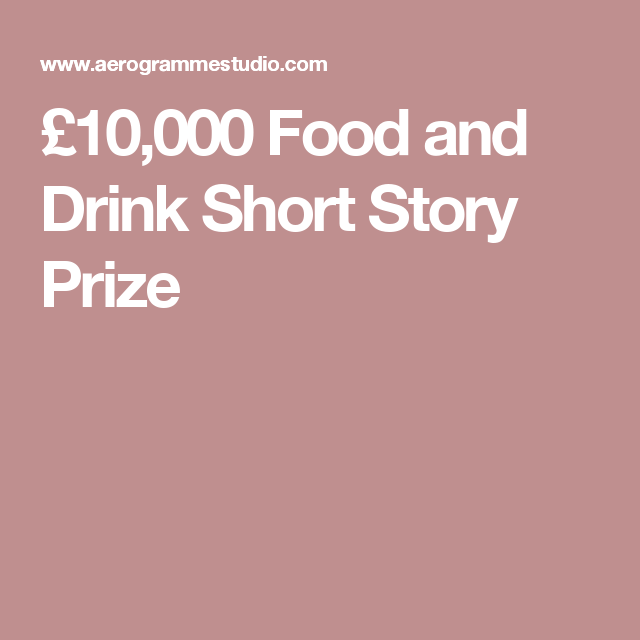 drink short prize story aerogrammestudio