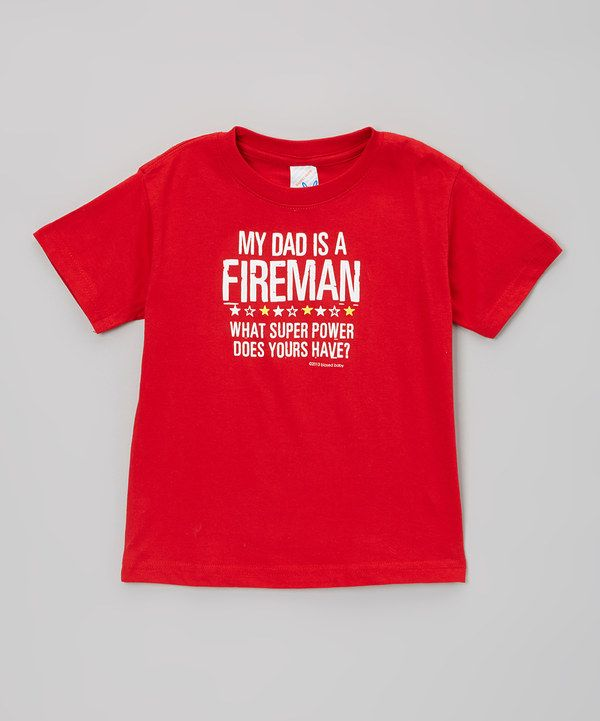 Biased, Baby Red 'Dad Is a Fireman' Tee - Toddler by Biased, Baby #zulily #zulilyfinds