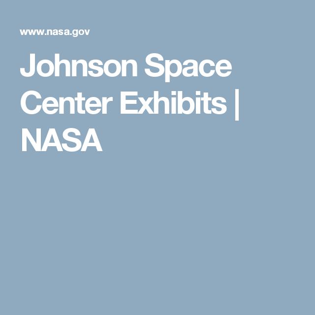 Johnson Space Center Exhibits   NASA