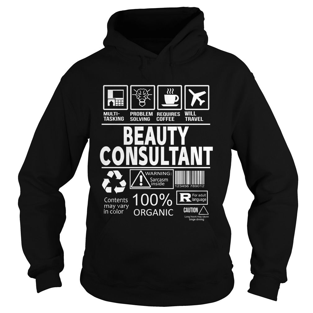 BEAUTY CONSULTANT T-Shirts, Hoodies. ADD TO CART ==► https://www.sunfrog.com/LifeStyle/BEAUTY-CONSULTANT-115285135-Black-Hoodie.html?id=41382