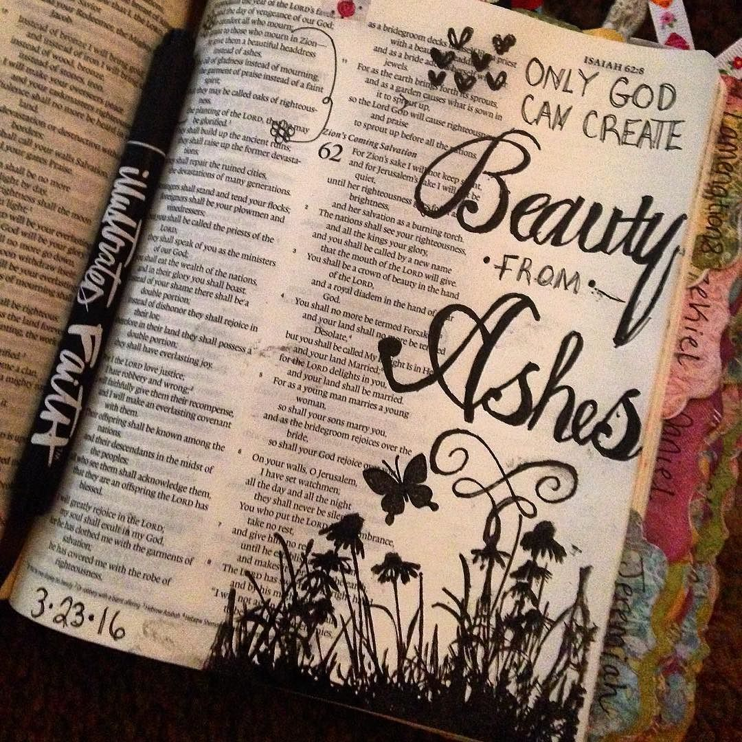 Day 5 of the #illustratedfaith Beautiful Devo. To grant to those who mourn in Zion-to give them a beautiful headdress instead of ashes the oil of gladness instead of mourning The garment of praise instead of a faint spirit that they may be called oaks of righteousness the planting of the Lord that he may be glorified. Isaiah 61:3  Only He can bring what was once dead back to life. Only He gives us joy and hope instead of mourning. Only He can bring beauty from ashes. Thank you Father for…