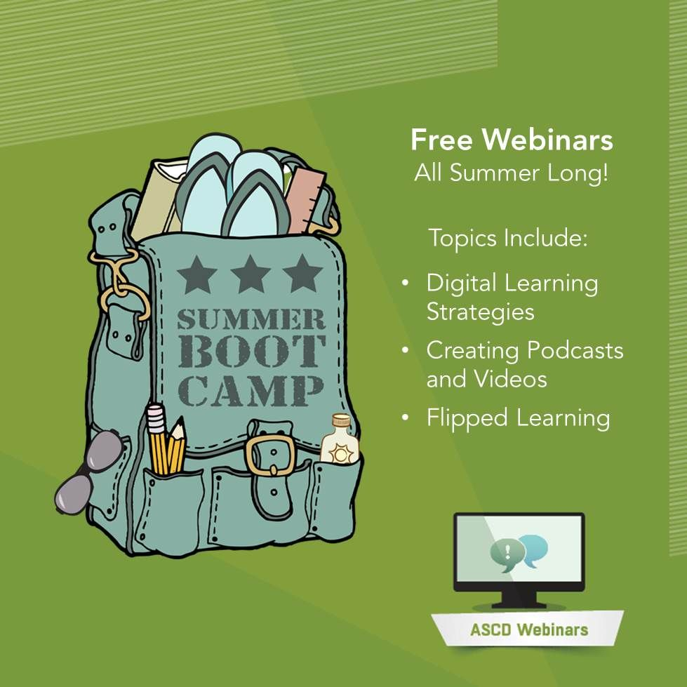 Ascd S Summer Boot Camp Webinar Series Offers Free Tech Focused Sessions All Summer Find Out What S C Education Help Teacher Education Curriculum Development