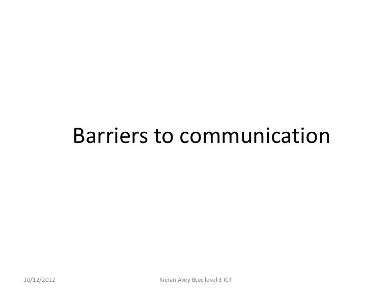 A Presentation Highlighting The Various Types Of Barriers To Effective Communication And How To Overcome Them Communication Effective Communication Barriers