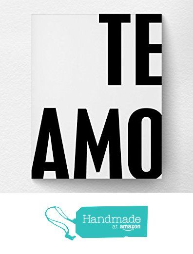 Te Amo Spanish Quote I Love You Print Valentines Day Gift Wall