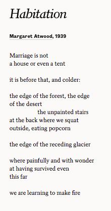 Habitation - Margaret Atwood. #margaretatwood