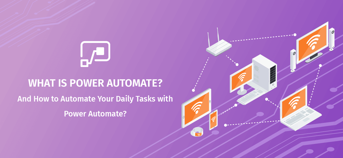 Microsoft Power Automate How It Helps You Automate Your Business Processes In 2020 Automation Microsoft Business Process