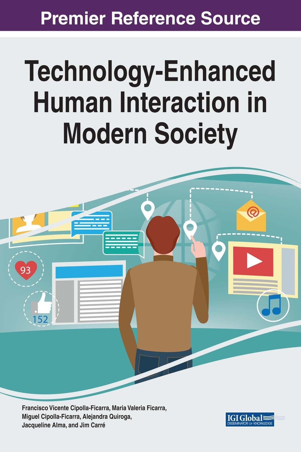 Technology Enhanced Human Interaction In Modern Society Ebook Technology Modern Life