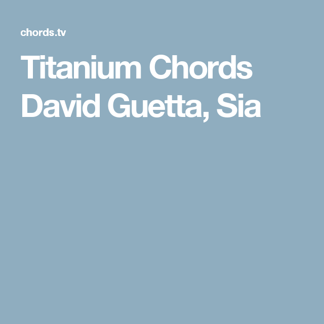 Titanium Chords David Guetta Sia Guitar How Too Pinterest