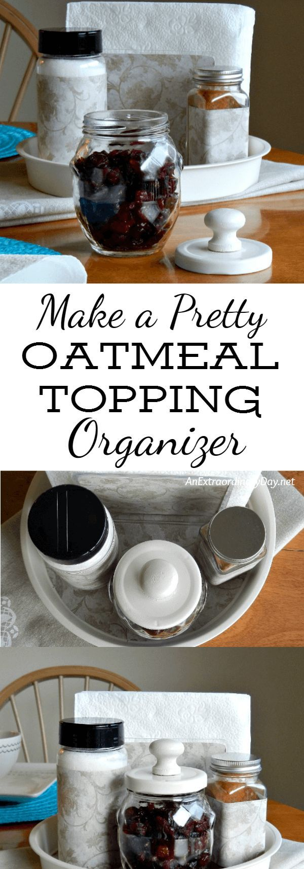How To Make A Pretty Oatmeal Topping Organizer For Your Breakfast Table |  Oatmeal Toppings, Upcycle And Creative