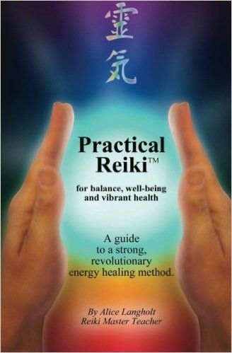 practical reiki tm for balance wellbeing and vibrant