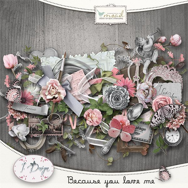 Because you love me [ID_because] - €3.20 : My Scrap Art Digital, Passion for Digital Scrapbooking