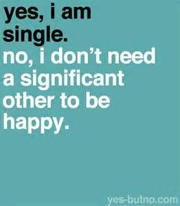 Single Quotes For Girls Quotes About Being Single For Girls Boys