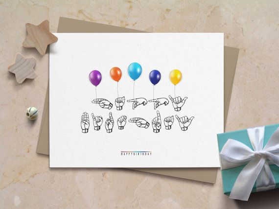 Sign Language Balloons Happy Birthday Card Fun Colorful Cute – Signing a Birthday Card
