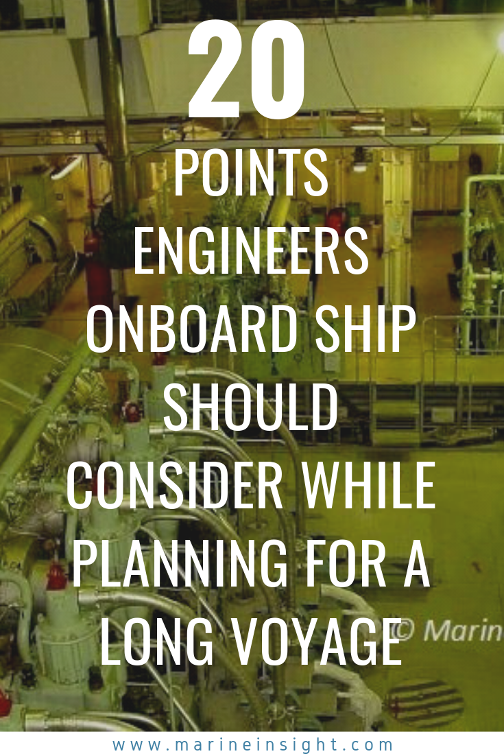 20 Points Engineers Onboard Ship Should Consider While