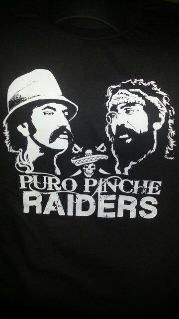 Puro Pinche RAIDERS Raider nation, Raiders, Cool stuff