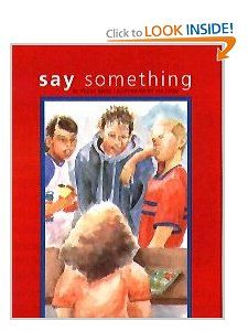 Say Something: Peggy Moss, Lea Lyon: 9780884483106: Amazon.com: Books