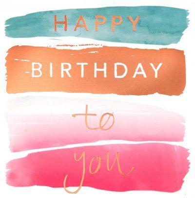 Birthday Card Happy Birthday Greeting Card Companies Watercolor Birthday Cards Birthday Cards