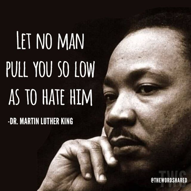 Martin Luther King Day Let No Man The Old Shelter Pinterest