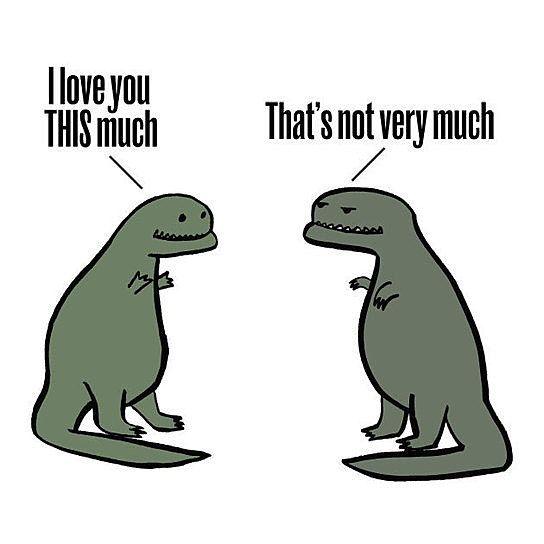 Dinosaurs Dinosaur Funny Funny Dinosaur Shirt Love You More Quotes