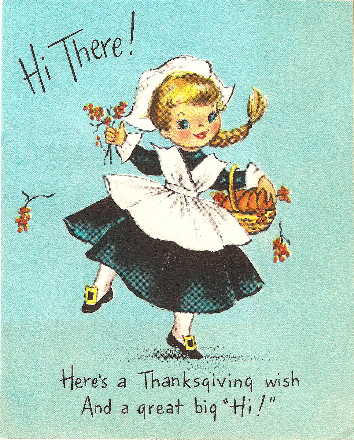 Hope everyone has a very Happy Thanksgiving. Here is a vintage card from Hallmark to celebrate. The cards front text says: