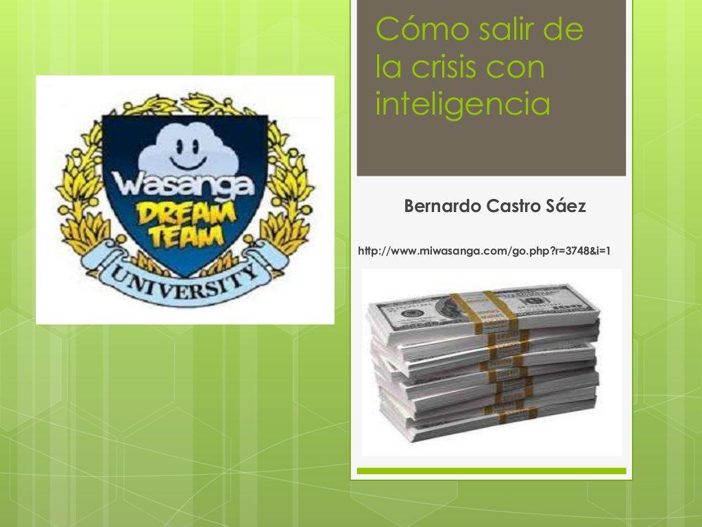 cmo-salir-de-la-crisis-con-inteligencia-22675075 by Bernardo Alonso Castro Sáez via Slideshare