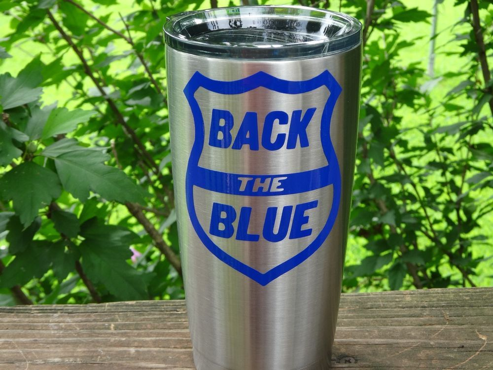 Custom Back The Blue Vinyl Decal For Yeti Rambler RTIC Ozark - Custom vinyl decals for cups