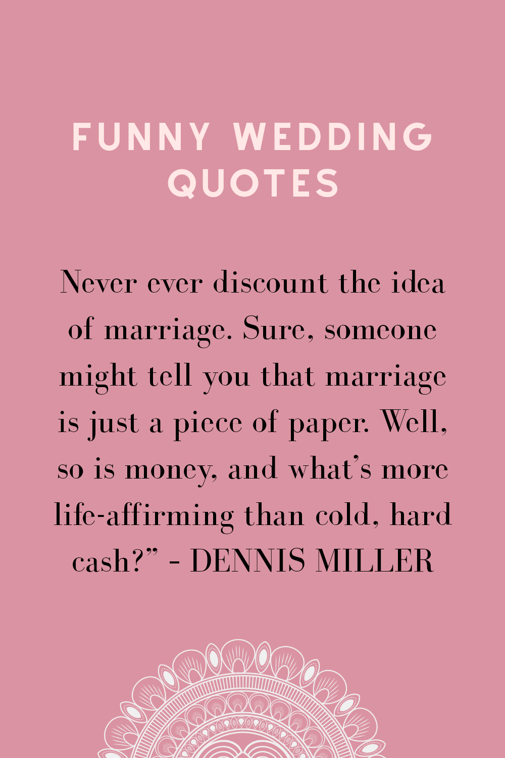 52 Funny Marriage quotes KISS THE BRIDE MAGAZINE in 2020