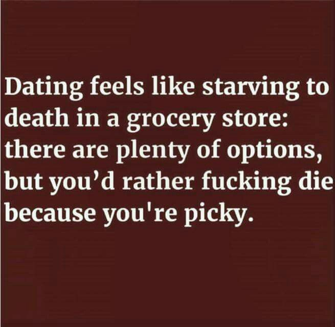 Picky dating