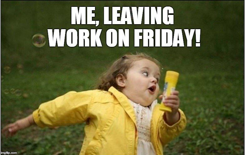 Friday Memes Funny Stuff To Share Friday Lol Silly Running