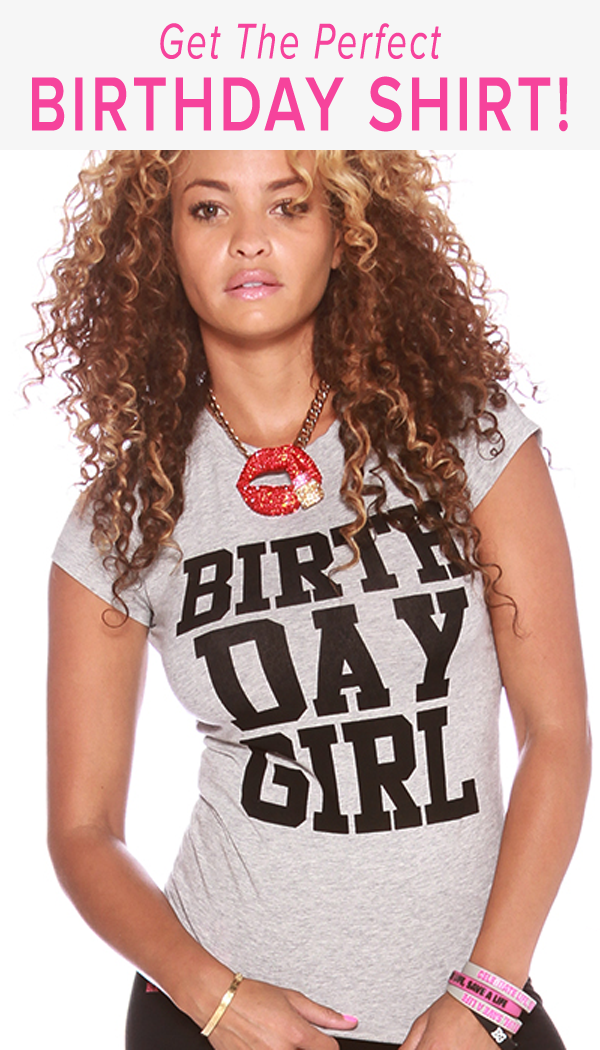 When You Want The World to Know it's Your BIRTHDAY, You get a Birthday Girl Shirt! Our Super Soft High Quality Shirts match any Birthday Outfit! Each Shirt Comes With a Zodiac Necklace and a Birthday Shot Glass! (All Zodiac Signs Available) Get Yours Now!