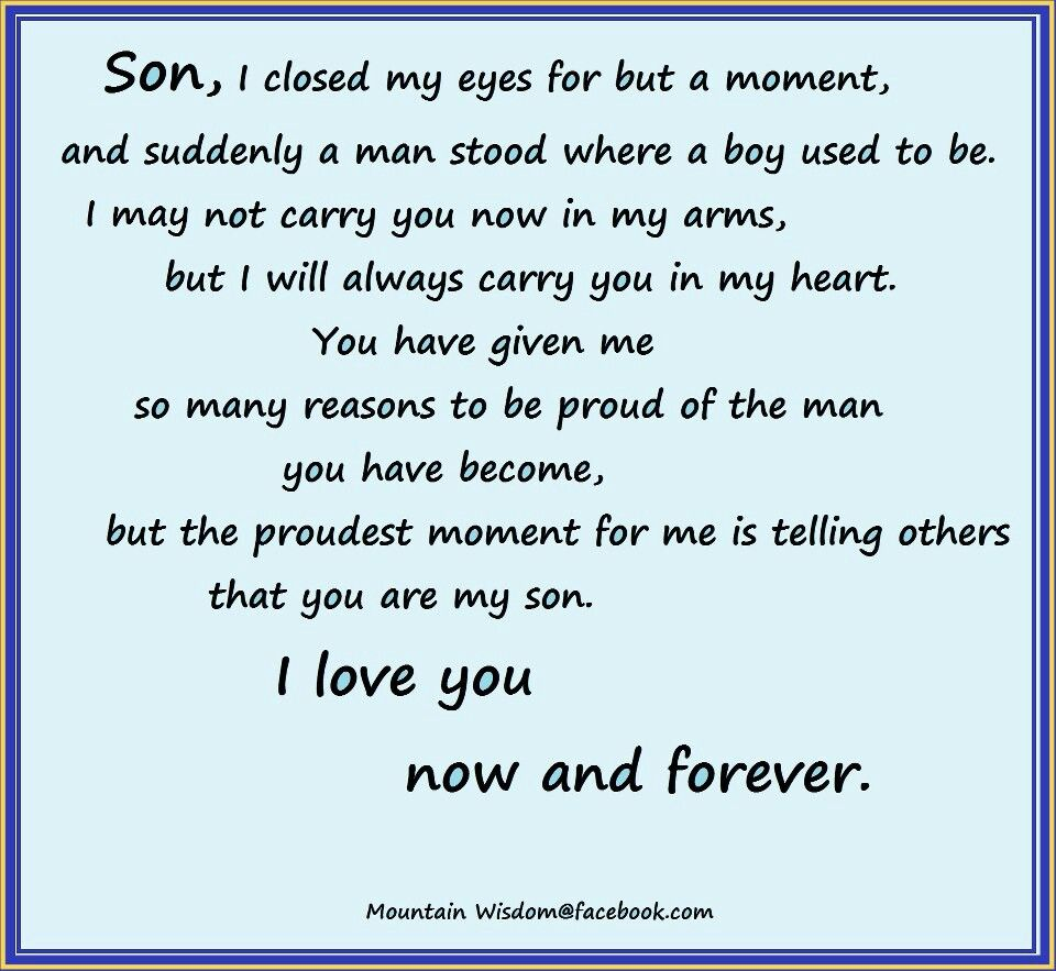 My Only Son My Son Quotes Mother Son Quotes Son Graduation Quotes