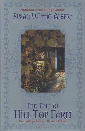 The Tale of Hill Top Farm: The Cottage Tales of Beatrix Potter by Susan Wittig Albert http://www.amazon.com/dp/0425196348/ref=cm_sw_r_pi_dp_m3Y3vb1RSKDEM
