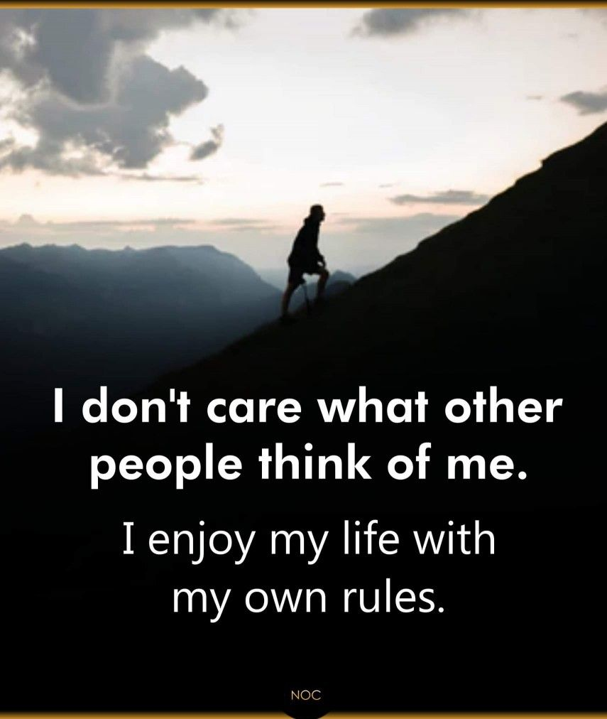 I Don T Care What Other People Think Of Me Wisdom Quotes Mood Quotes Inspirational Quotes