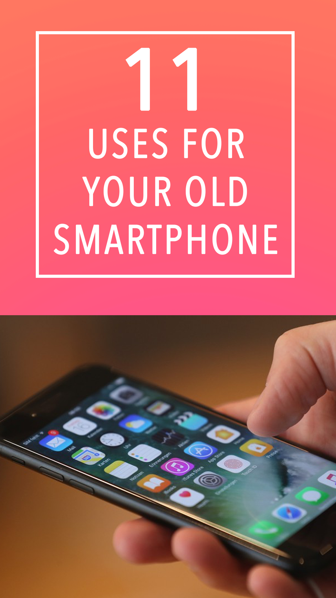 11 uses for your old smartphone Smartphone, Best