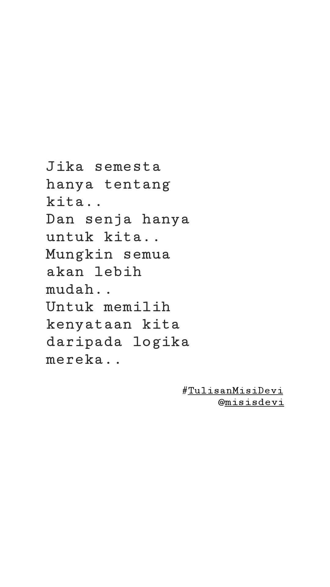 Quotes Love Life Semesta Puisi Cinta Senja Follow Instagram