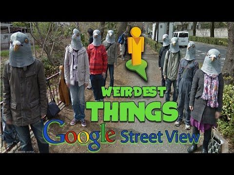 Funniest & Weirdest Things Found on Google Street View