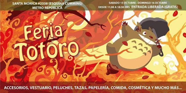 Evento: 5ta versión Feria Totoro 2016  Fechas: 15 y 16 de Octubre 2016  Lugar: santa monica 2338 Entrada  general: ? ? ?  WEB  OFICIA...