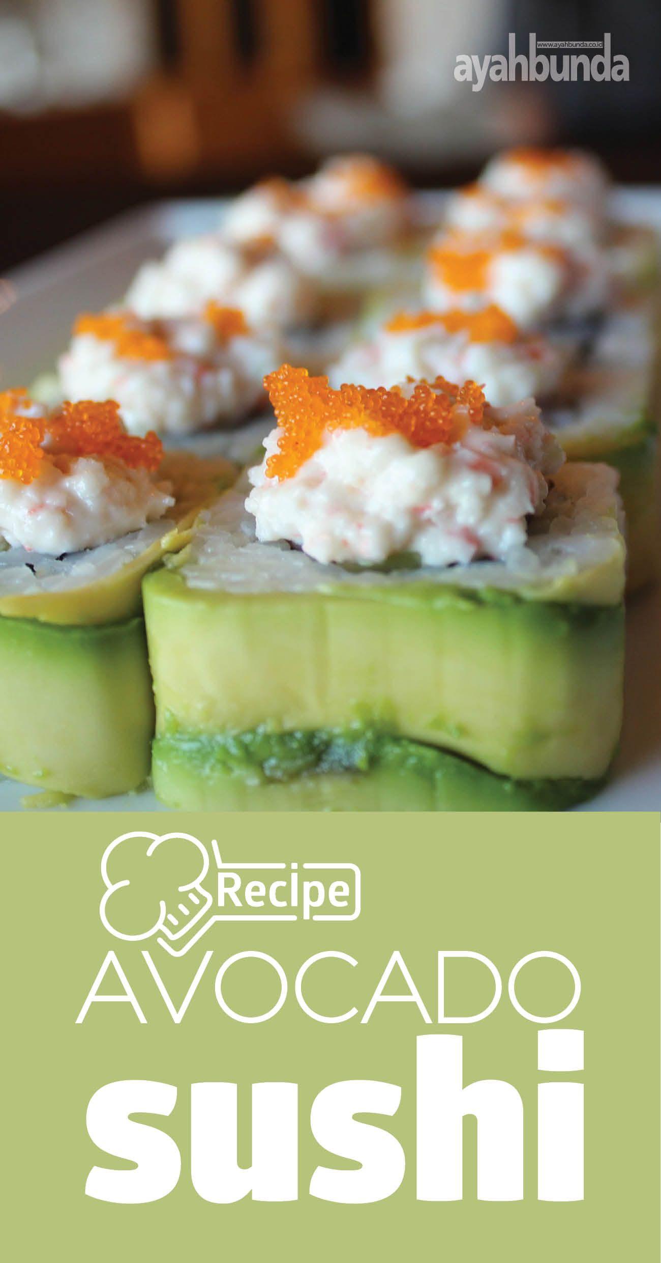 Sushi Alpukat Resep Makanan Alpukat Makanan Sehat