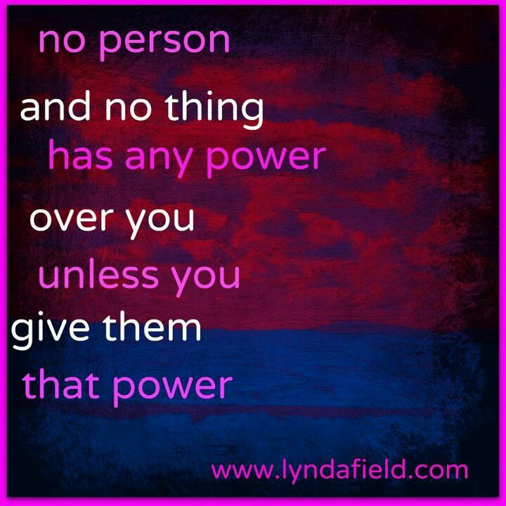 Dont Give Your Power Away Quotes Words Quotes Wise Words