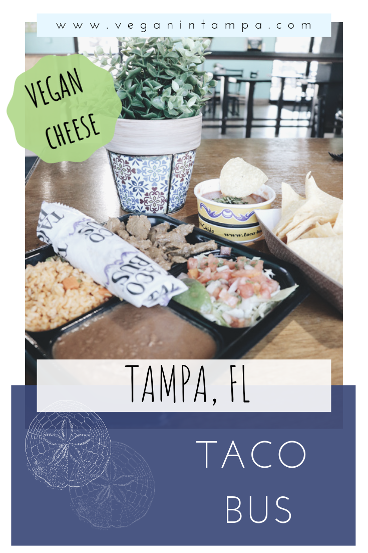 Taco Bus Tampa Florida Vegan In Tampa Vegan Vegan Market Mexican Food Recipes
