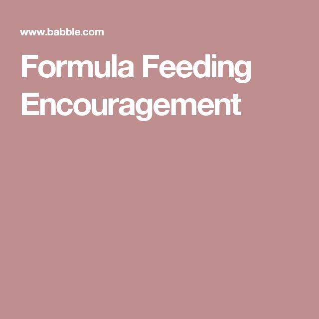 Formula Feeding Encouragement