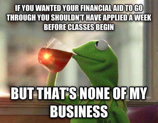 16 Financial Aid Humor Ideas Financial Aid Humor Financial Aid Humor